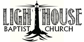 LIGHTHOUSE BAPTIST CHURCH